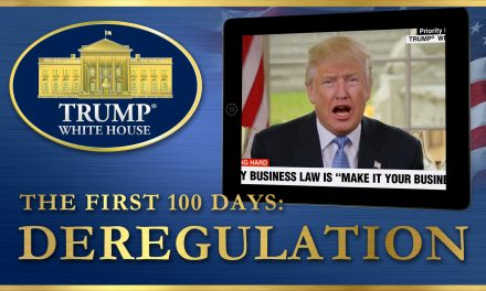DEREGULATION: First 100 Days