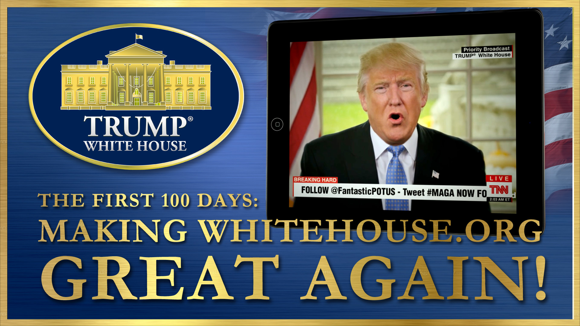 First 100 Days: Making WHITEHOUSE.ORG Great Again!