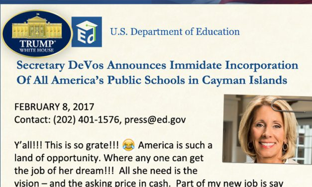 Secretary DeVos Incorporates All America's Public Schools In Cayman Islands