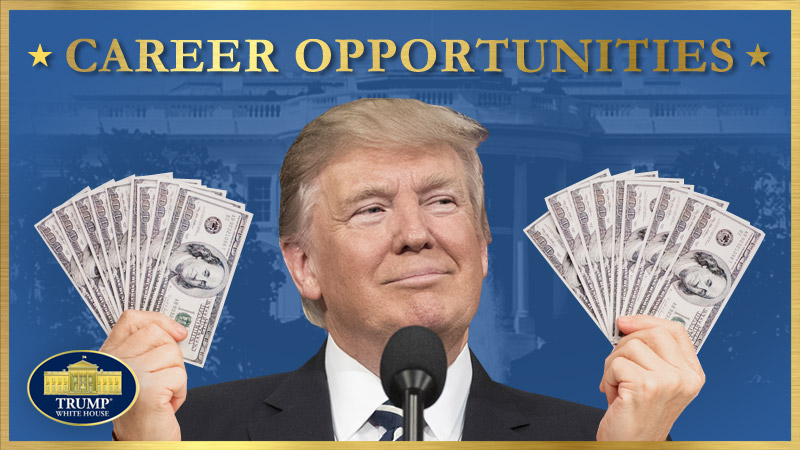 Jobs at Trump® White House