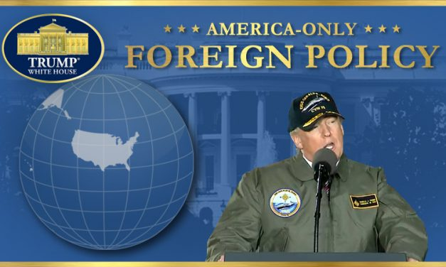 An America-Only FOREIGN POLICY