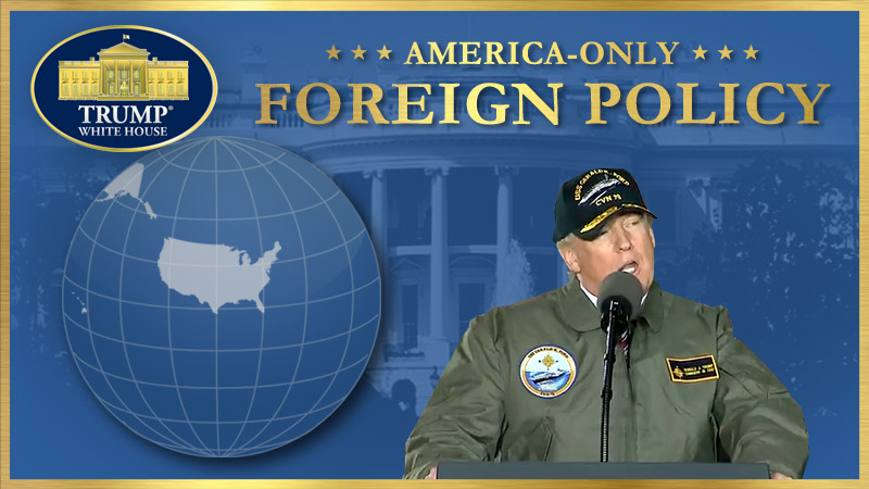 USA-ONLY FOREIGN POLICY